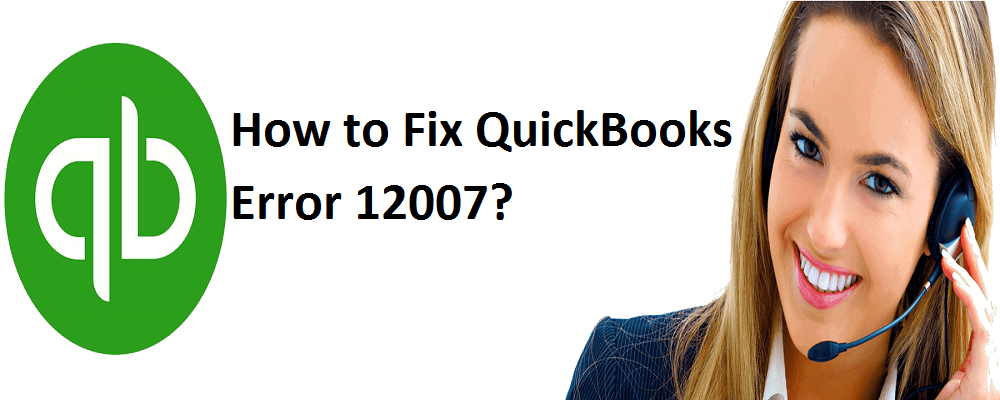 How to fix and resolve Quickbooks update error 12007